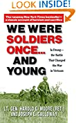 #10: We Were Soldiers Once...and Young: Ia Drang - The Battle That Changed the War in Vietnam