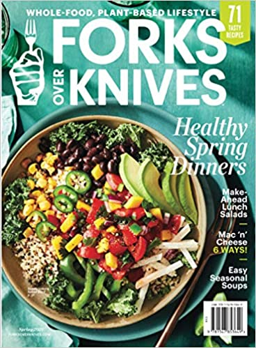 Forks Over Knives Spring 2021