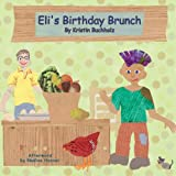 Eli's Birthday Brunch, Kristin Buchholz, 0982849265