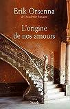 """Afficher """"L'origine de nos amours"""""""
