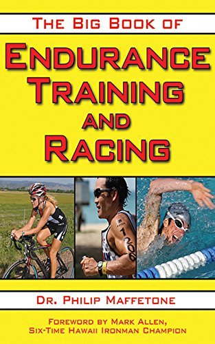 The Big Book of Endurance Training and Racing [Philip Maffetone] (Tapa Blanda)