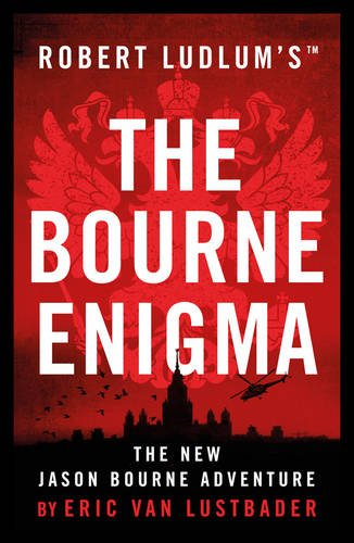 Eric Van Lustbader - Robert Ludlum's The Bourne Enigma (Jason Bourne 13)