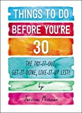 Best Adams Media Dating Advices - Things to Do Before You're 30: The Try-It-Out Review