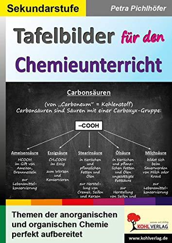 Tafelbilder Für Den Chemieunterricht  Themen Der Anorganischen Und Organischen Chemie Perfekt Aufbereitet