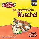 Meerschweinchen Wuschel Hörbuch von Margot Scheffold Gesprochen von: Katrin Fröhlich