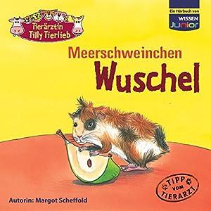 Meerschweinchen Wuschel Hörbuch