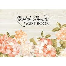 Bridal Shower Gift Book: Gift Log & Guest Book For Bridal Shower (V1)(8.25x6)