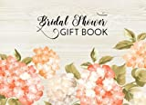 Bridal Shower Gift Book: Gift Log & Guest Book