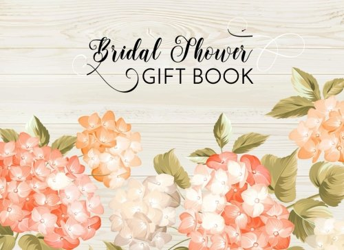Bridal Shower Gift Book: Gift Log & Guest Book