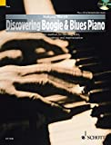 Discovering Boogie & Blues Piano (The Schott Pop Styles Series)