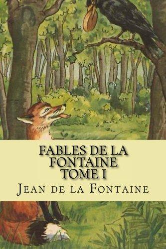 Fables de la Fontaine Tome I (French Edition)