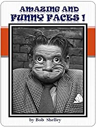 AMAZING AND FUNNY FACES! (English Edition)
