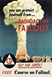 """Radioactive Fallout Civil Defense Atomic Bomb 16"""" x 22"""" USA American Vintage Poster Repro 16"""" X 22"""" Image Size. We Have Other Sizes Available!"""
