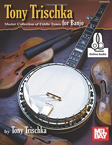 Tony Trischka Master Collection of Fiddle Tunes for Banjo by Tony Trischka (2016-01-08)