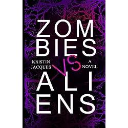Zombies Vs Aliens (Z vs A) (Volume 1)