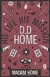 D d Home, Madam Home, 1907355162