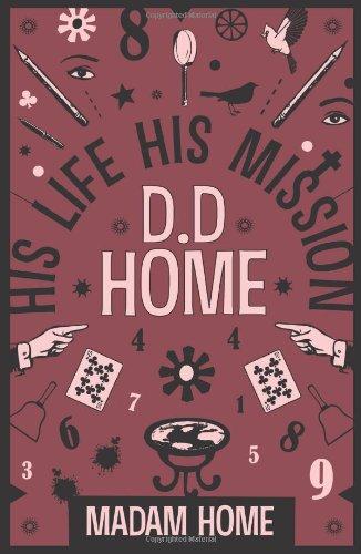 D D Home: His Life His Mission PDF