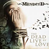 Dead Live By Love by Mendeed