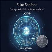 Löwe (Dein persönliches Sternzeichen) | Silke Schäfer