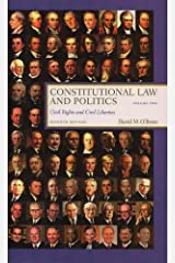 Constitutional Law and Politics, Vol. 2: Civil Rights and Civil Liberties (Seventh Edition) Paperback