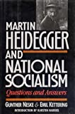 Martin Heidegger and National Socialism : Questions and Answers, Neske, Gunther and Kettering, Emil, 1557783101