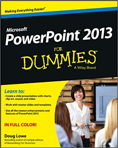 Powerpoint 2013 For Dummies Doug Lowe 9781118502532 Amazon Com Books