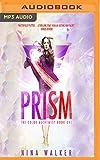 Prism (The Color Alchemist)