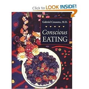 Conscious Eating Gabriel Cousens M.D.