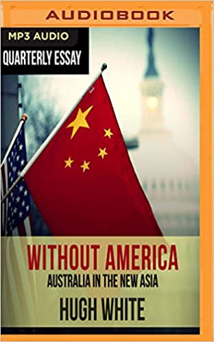 Quarterly Essay  Hugh White On Fading America And Rising China  Quarterly Essay  Hugh White On Fading America And Rising China Hugh  White  Amazoncom Books Persuasive Essay Thesis Statement also English Essay Websites  An Essay On Newspaper