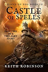 Castle of Spells (Island of Fog, Book 9)
