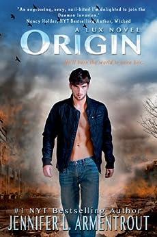 Origin (A Lux Novel Book 4) by [Armentrout, Jennifer L.]