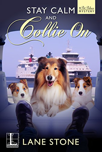 (Stay Calm and Collie On (A Pet Palace Mystery Book)