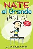 Nate el Grande: Â¡Hola! (Big Nate) (Spanish Edition)