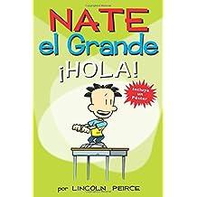 Nate el Grande: Â¡Hola!