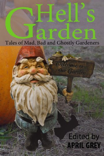 Book: Hell's Garden - Mad, Bad and Ghostly Gardeners