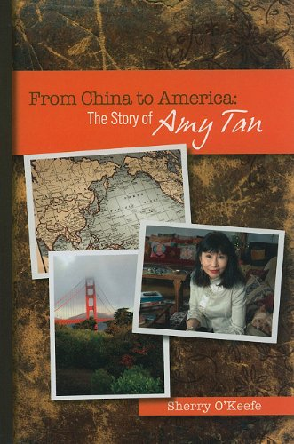 From China to America: The Story of Amy Tan (World Writers)