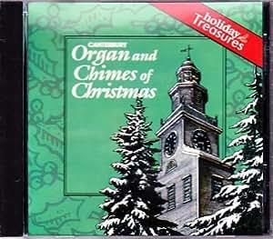 Canterbury Organ and Chimes of Christmas: Classic Christmas Favorites