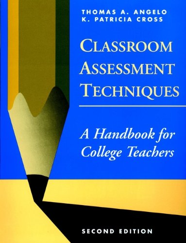 Classroom assessment techniques a handbook for college teachers classroom assessment techniques a handbook for college teachers by angelo thomas a fandeluxe Choice Image