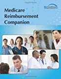 Medicare Reimbursement Companion, Eli Healthcare, 0983546304