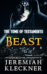 Beast: An OUTER HELLS Dark Urban Fantasy (OUTER HELLS - The Tome of Testaments Book 2)