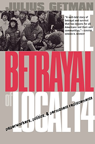 a book analysis of the betrayal of local 14 by julius getman Getman, pogrebin, and gregory's labor management relations and the law (university treatise series) jan 01, 1999 by julius getman , david gregory , bertrand pogrebin , earl sheffield.