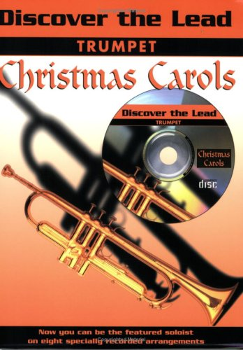 Read Online Discover the Lead Christmas Carols: Trumpet, Book & CD pdf epub