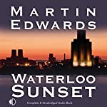 Waterloo Sunset | Martin Edwards