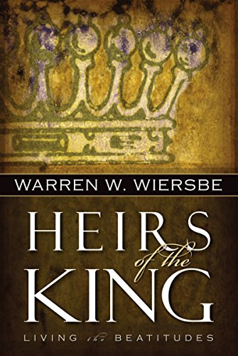 Heirs of the King: Living the Beatitudes (King Living Stores)