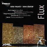 Flux: New Music new dance
