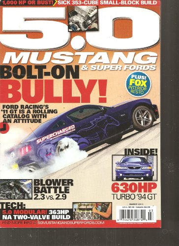 5.0 Mustang & Super Fords Magazine (March 2011)
