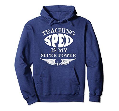 Unisex Teaching SPED is my Superpower Special Ed Teacher Sweatshirt XL: Navy