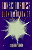 Consciousness and Quantum Behavior, Barbara Dewey, 0933123043
