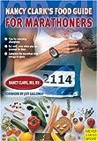 Food Guide for Marathoners, Nancy Clark, 1841262064