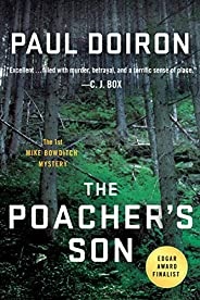 The Poacher's Son: A Novel (Mike Bowditch Mysteries Boo